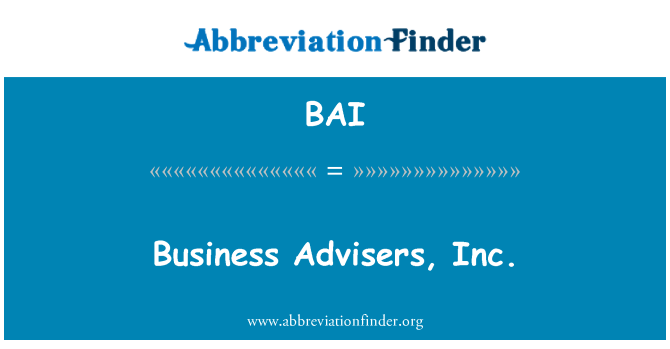 BAI: Business Advisers, Inc.