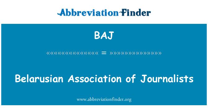 BAJ: Belarusian Association of Journalists
