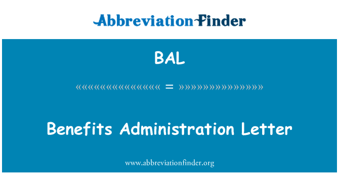 BAL: Benefits Administration Letter