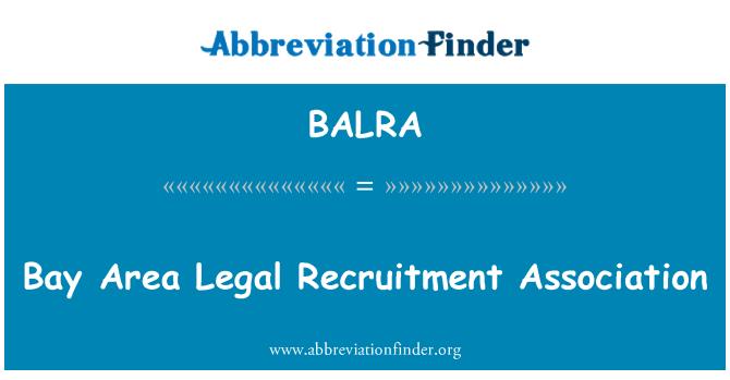 BALRA: Bay Area Legal Recruitment Association
