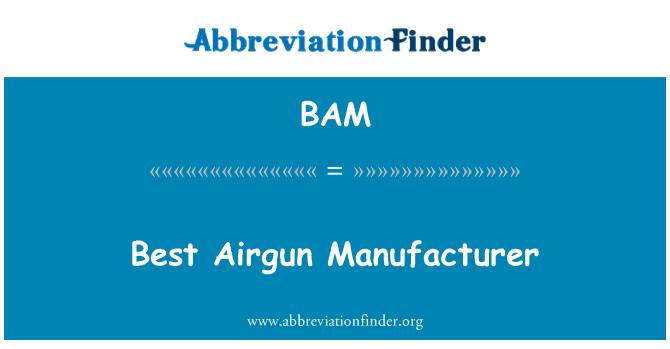 BAM: Best Airgun Manufacturer