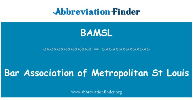 BAMSL: Bar Association of Metropolitan St Louis