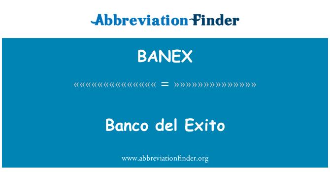 BANEX: Banco del Exito