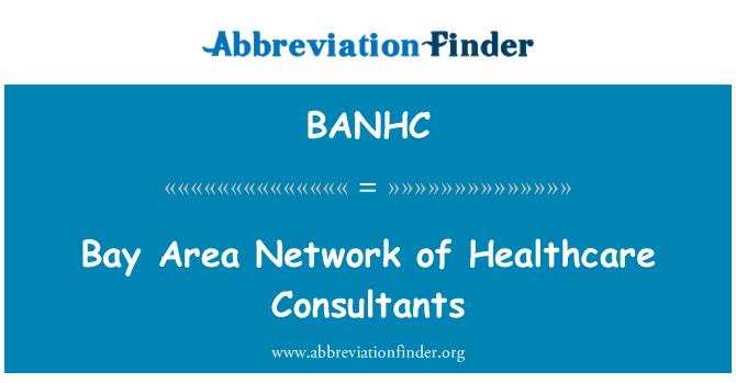 BANHC: Bay Area Network of Healthcare Consultants
