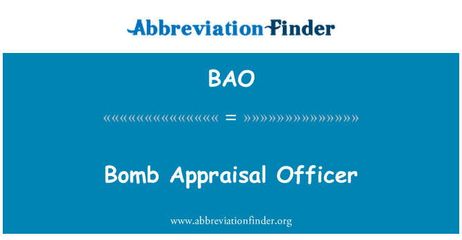 BAO: Bomb Appraisal Officer