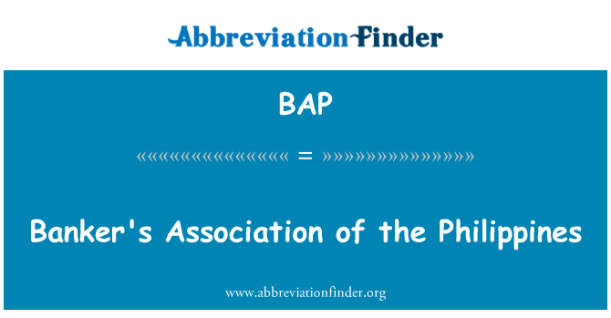 BAP: Banker's Association of the Philippines