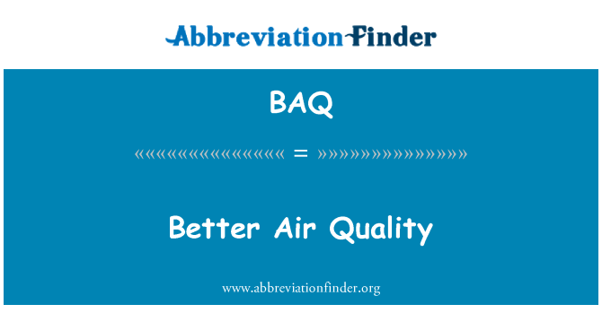 BAQ: Better Air Quality