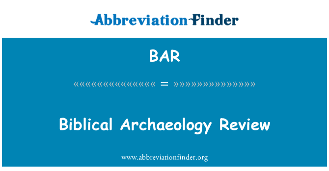 BAR: Biblical Archaeology Review
