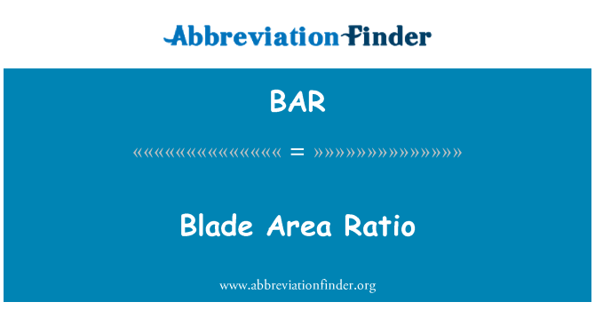 BAR: Blade Area Ratio