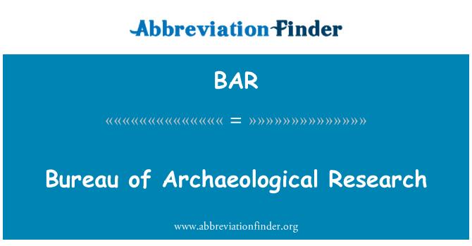 BAR: Bureau of Archaeological Research