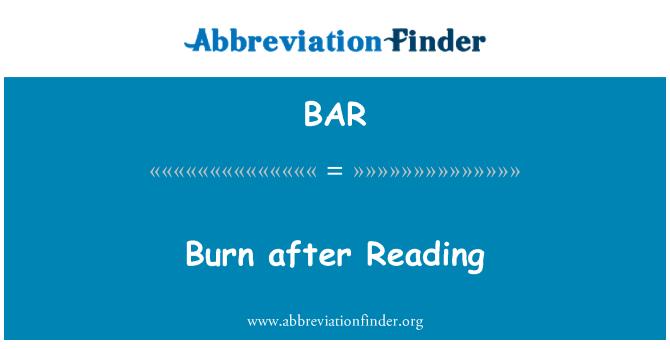 BAR: Burn after Reading