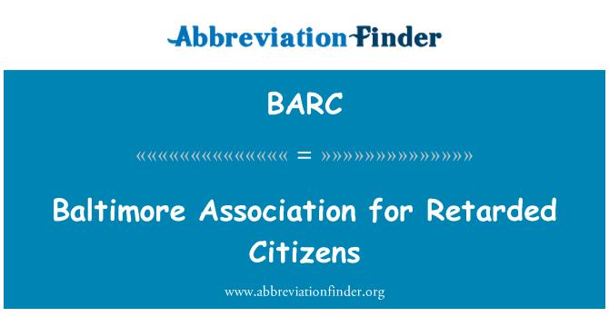 BARC: Baltimore Association for Retarded Citizens