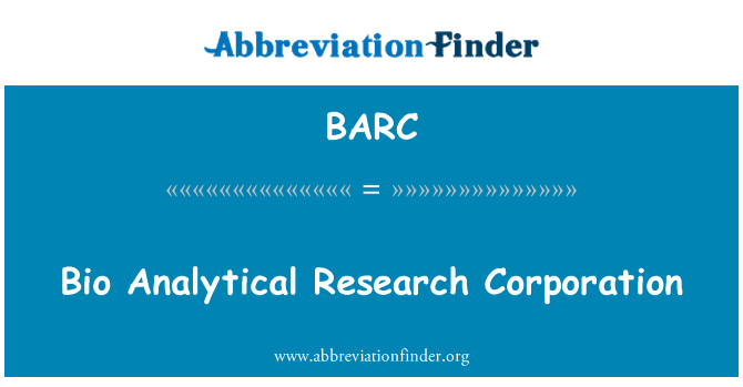 BARC: Bio Analytical Research Corporation