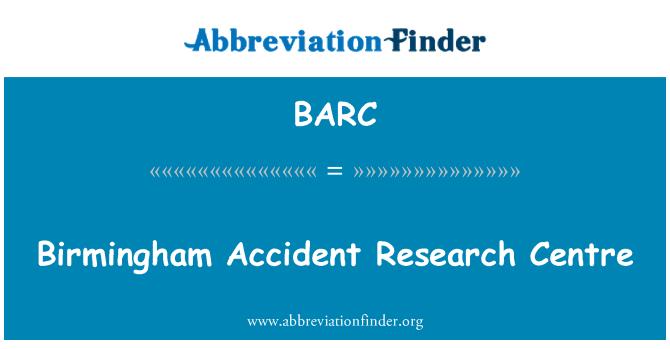 BARC: Birmingham Accident Research Centre