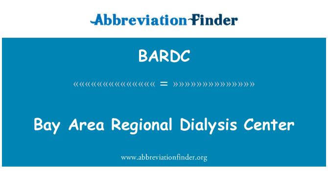 BARDC: 湾区区域透析中心