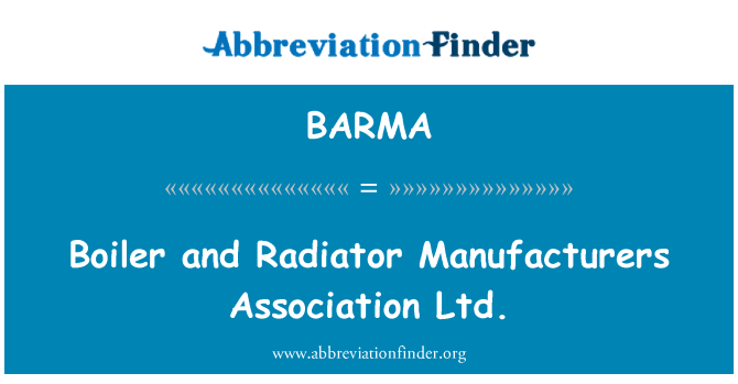BARMA: بوائلر اور ریڈی ایٹر مینوفیکچررز ایسوسی ایشن لمیٹڈ