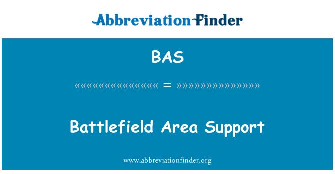 BAS: Battlefield Area Support