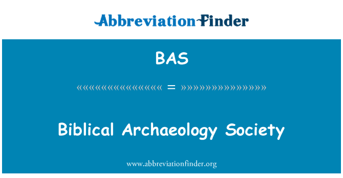BAS: Biblical Archaeology Society