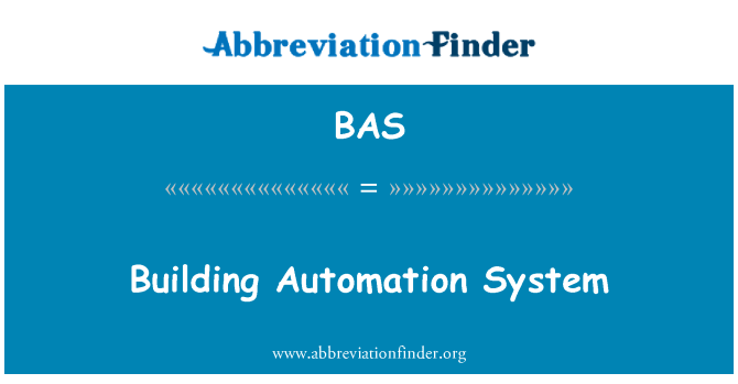 BAS: Building Automation System