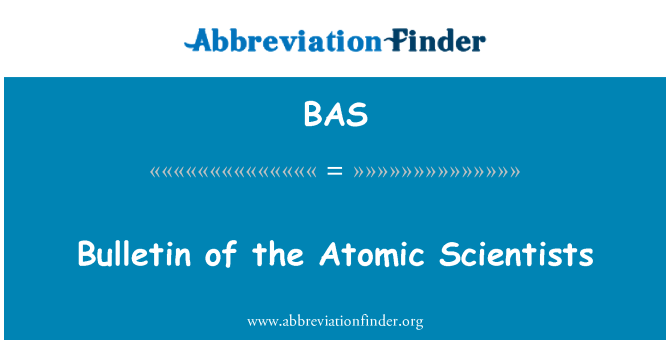 BAS: Bulletin of the Atomic Scientists