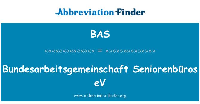 BAS: Bundesarbeitsgemeinschaft Seniorenbüros eV