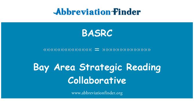 BASRC: Bay Area Strategic Reading Collaborative