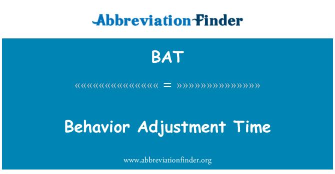 BAT: Behavior Adjustment Time