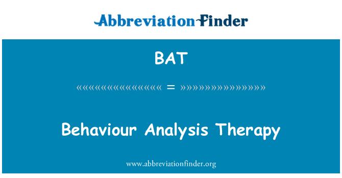 BAT: Behaviour Analysis Therapy