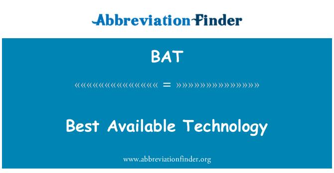 BAT: Best Available Technology