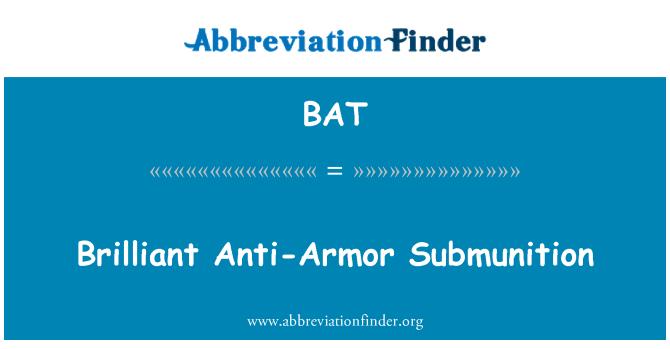 BAT: Brilliant Anti-Armor Submunition