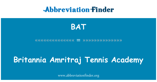 BAT: Britannia Amritraj Tennis Academy