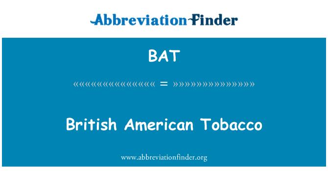 BAT: British American Tobacco