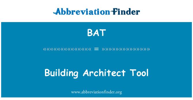BAT: Building Architect Tool
