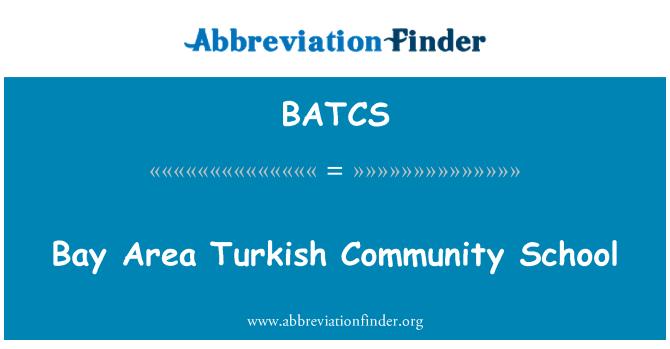 BATCS: Bay Area Turkish Community School
