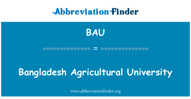 BAU: Bangladesh Agricultural University