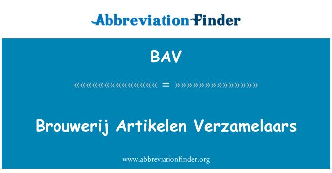 BAV: Brouwerij Artikelen Verzamelaars