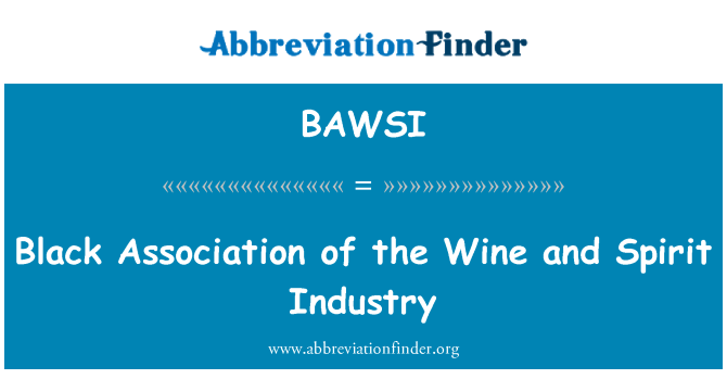 BAWSI: Black Association of the Wine and Spirit Industry