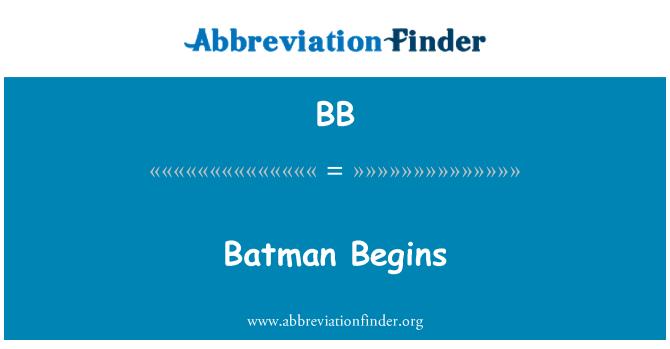 BB: Batman Begins