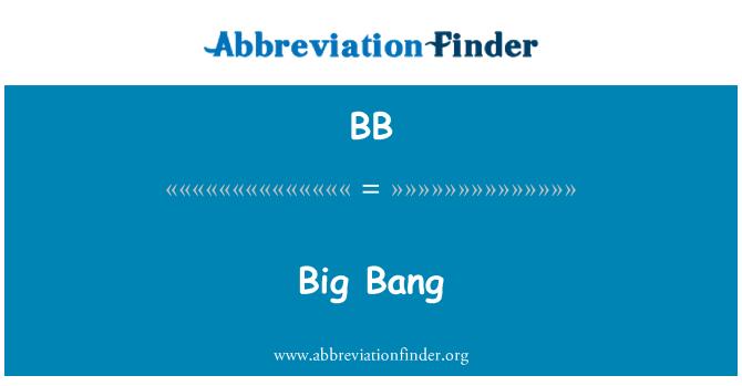 BB: Big Bang
