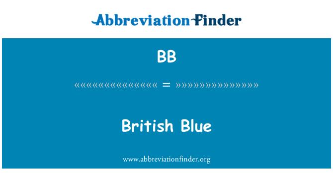 BB: British Blue