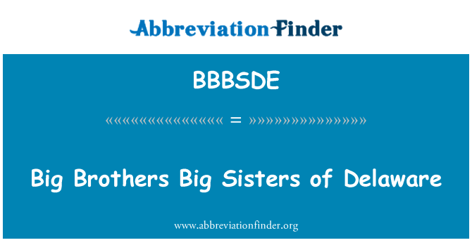 BBBSDE: Big Brothers Big Sisters of Delaware