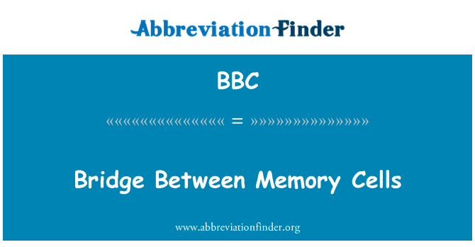 BBC: Bridge Between Memory Cells