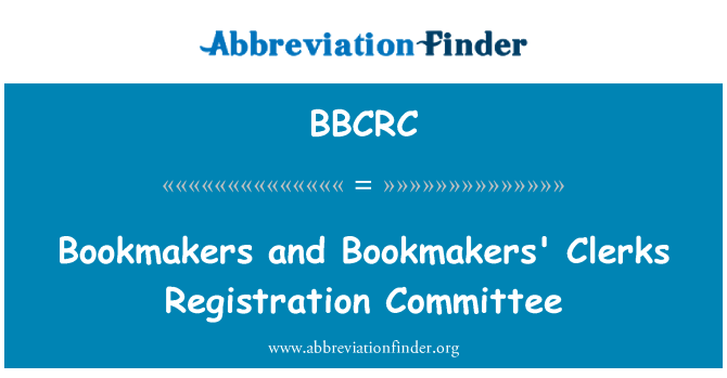 BBCRC: Bookmakers and Bookmakers' Clerks Registration Committee