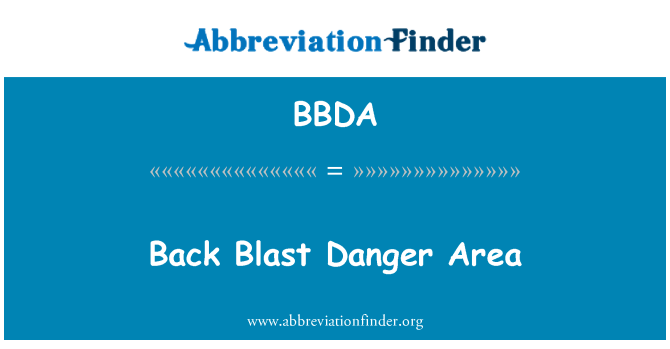 BBDA: Back Blast Danger Area