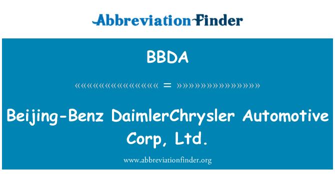BBDA: Beijing-Benz DaimlerChrysler Automotive Corp, Ltd.