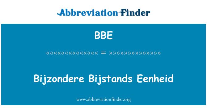 BBE: Bijzondere Bijstands Eenheid