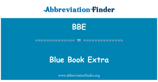 BBE: Blue Book Extra