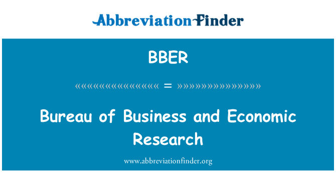 BBER: Bureau of Business and Economic Research