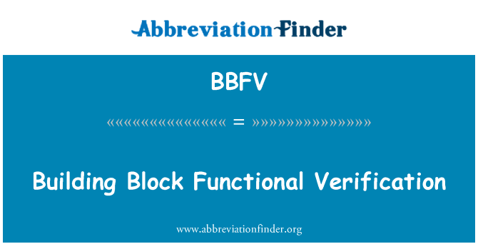 BBFV: Building Block Functional Verification