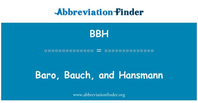 BBH: Baro, Bauch, and Hansmann